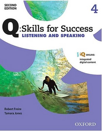 Q:SKILLS FOR SUCCECC 4 Listening AND Speaking