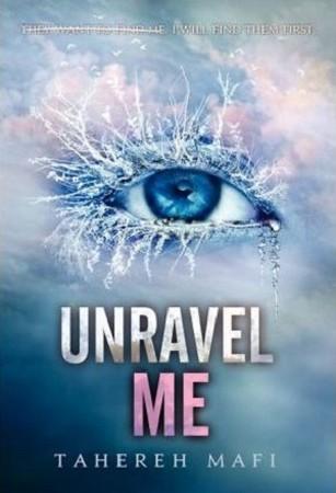 unite me ignite me shatter me unravel me (full text)