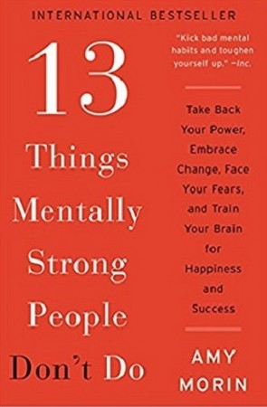 THINGS MENTALLY STRONG PEOPLE DONOT DO 13