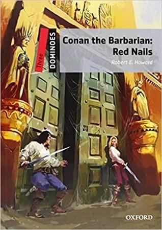 CONAN THE BARBARIAN : RED NAILS