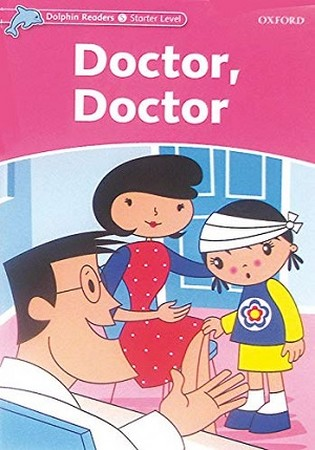 Dolphin Readers Starter  Doctor Doctor همراه با سي دي