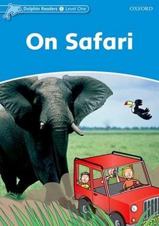Dolphin Readers 1 On Safari همراه با سي دي