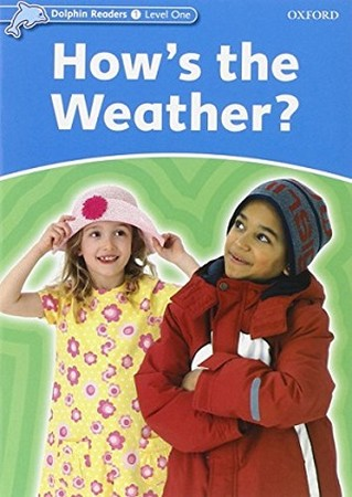 Dolphin Readers 1 Hows the Weather همراه با سي دي