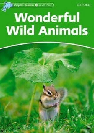Dolphin Readers 3 Wonderful Wild Animals همراه با سي دي