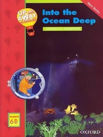 Up & Away Reader 6B Into the Ocean Deep