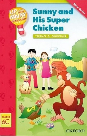 Up & Away Reader 6C Sunny and His Super Chicken