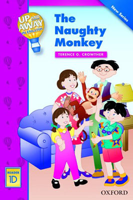Up & Away Reader 1D The Naughty Monkey