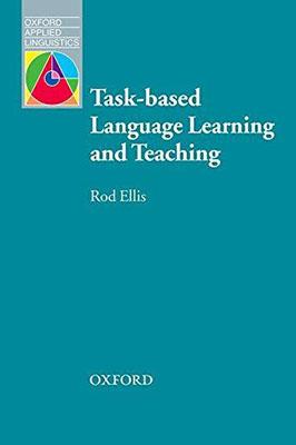 Task - Based Language Learning and Teaching