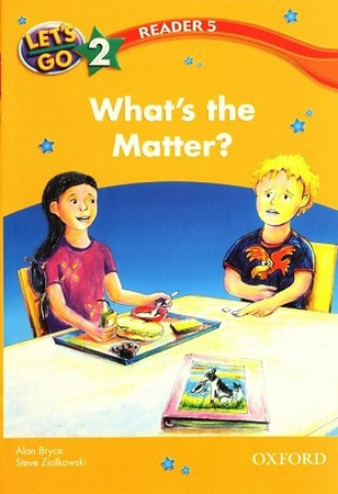 Reader 5 Lets Go 2 Whats the Matter