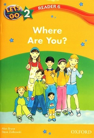 Reader 6 Lets Go 2 Where Are You