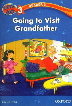 Reader 3 Lets Go 3 Going to Visit Grandfather