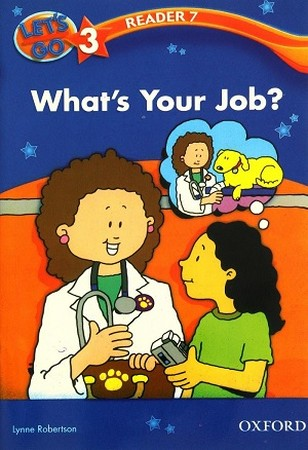 Lets Go Reader 3 Whats Your Job? 7