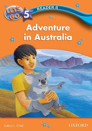 Lets Go 5 Reader 8 Adventure in Australia