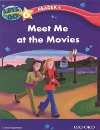 Lets Go 6 Reader 4 Meet Me at the Movies