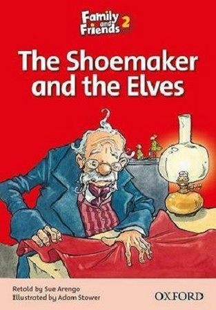 Family and Friends 2 The Shoemaker and the Elves