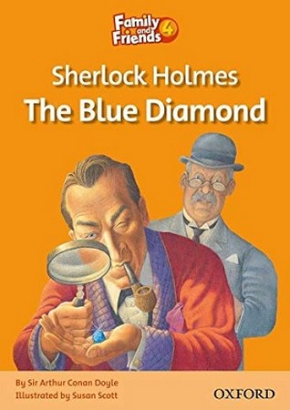 Family and Friends 4 Sherlock Holmes The Blue Diamond