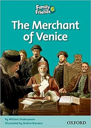 Family and Friends 6 The Merchant of Venice