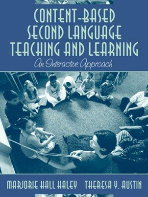 Content - Based Second Language Teaching and Learning