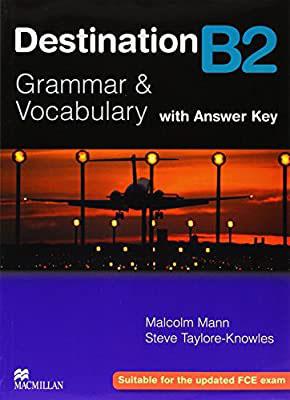 DESTINATION (Grammar & Vocab) B2