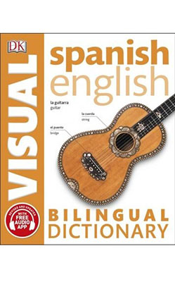Spanish English Biling ual Visual Dictionary