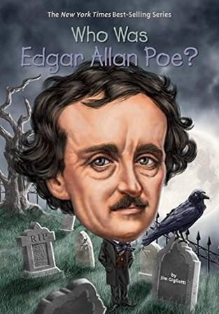 WHO WAS EDGAR ALLEN POE