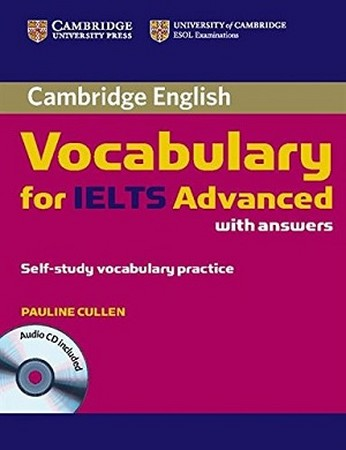 ADVANCED / VOCABULARY FOR IELTS + CD