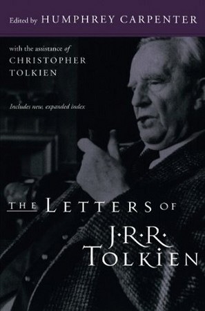 THE LETTERS OF JRR TOLKIEN