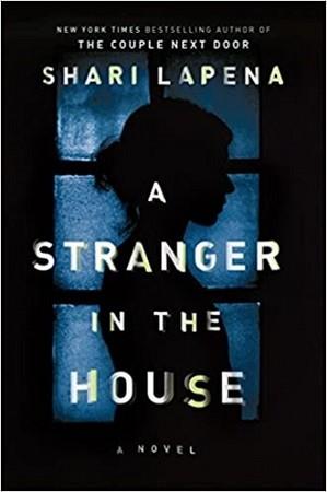 STRANGER IN THE HOUSE (FULL TEXT) SHARI LAPENA