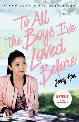 To All Boys Ive Loved Before
