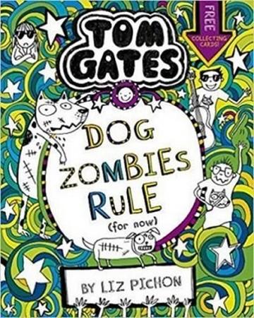 TOM GATES 11 / DOG ZOMBIES RULE