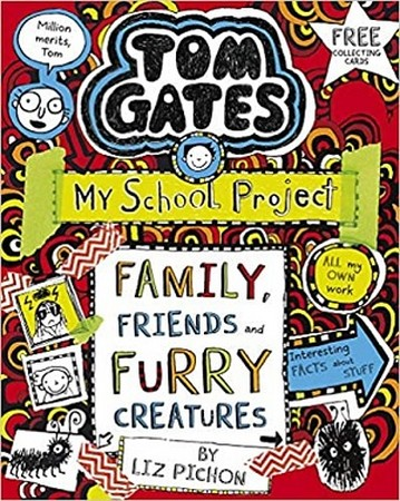 TOM GATES 12 / FAMILY FRIENDS AND FURRY CREATURES