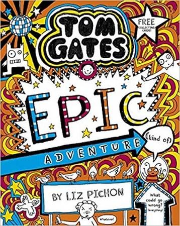 TOM GATES 13 / EPIC ADVENTURE