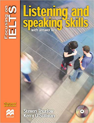 Focusing On IELTS Listening and Speaking Skills With Answer Key     همراه با سي دي