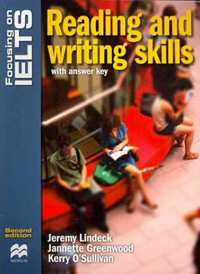 Focusing On IELTS Reading  and Writing Skills With second     همراه با سي دي