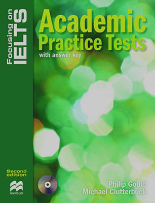 Focusing On IELTS Academic Practice Tests With Answer Key     همراه با سي دي