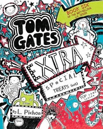TOM GATES 6 / EXTRA SPECIAL TREATS