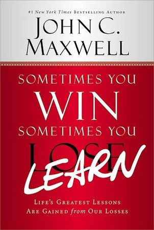 Sometimes You Win Sometimes You Lost Learn