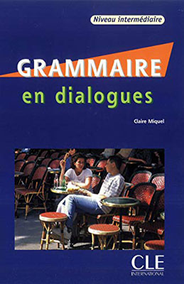 Grammaire en dialogues - Niveau intermédiaire مقدماتي