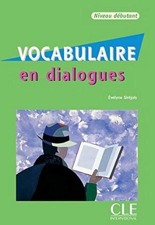 Vocabulaire en dialogues - Niveau débutant+CD