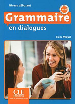 Grammaire en dialogues - debutant + cd