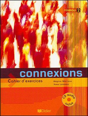 (connexions (niveau2 ويرايش دوم به همراه CD -Work