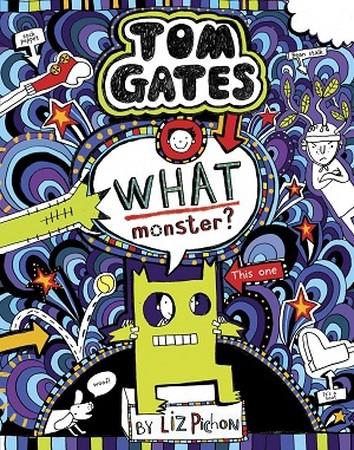 TOM GATES 15 / WHAT MONSTER