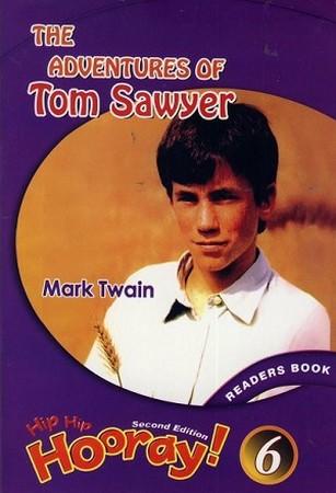 Hip Hip Hooray 6 Readers The Adventure of Tom Sawyer