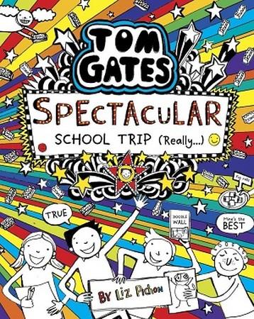 TOM GATES 17 / SPECTACULAR SCHOOL TRIP