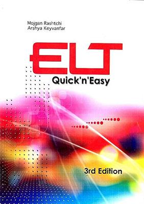 ELT quickn easy: an English language teaching methodology textbook for Iranian undergraduate students ...