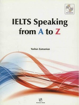IELTS speaking from A to Z همراه با سي دي