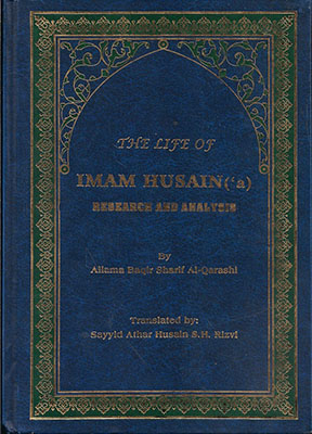 The life of Imam Husain (a): research and analysis