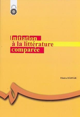 درآمدي بر ادبيات تطبيقي / زبان و ادبيات فرانسه / 1269
