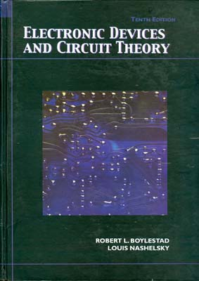 Electronic devices and circuit Theory (nashelsky)edition10صفار افست