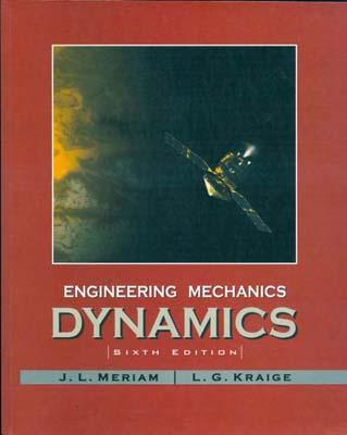 Engineering mechanics dynamic (meriam) edition 6 نوپردازان